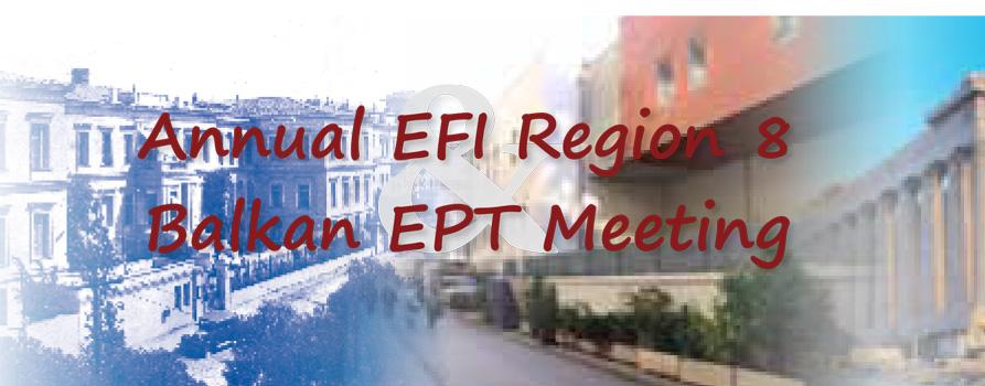 Annual EFI Region 8 & Balkan EPT Meeting